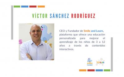 Entrevista a Víctor Sánchez, CEO y Fundador de Smile and Learn